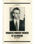Francis Parker Yockey et la Russie