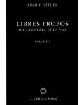Libres propos sur la guerre et la paix, vol. 1