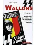 SS Wallons. Témoignages