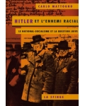 Hitler et l'ennemi racial