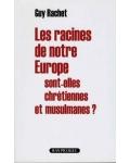 Les racines de notre Europe