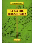 Le Mythe d'Auschwitz