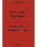 Comprendre le judaïsme - Comprendre l'antisémitisme
