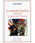 La Désinformation autour de la guerre de Sécession