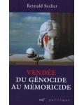 Vendée. Du génocide au mémoricide