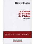La France au risque de l'islam. L'enquête