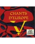 Chants d'Europe V