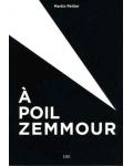 À poil Zemmour