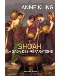 Shoah. La saga des réparations
