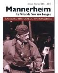 Mannerheim. La Finlande face aux Rouges