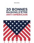 20 bonnes raisons d'être antiaméricain