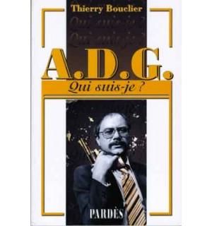 A.D.G. (Qui suis-je?)