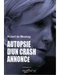 Autopsie d'un crash annoncé