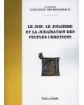 Le Juif, le judaïsme et la judaïsation des peuples chrétiens