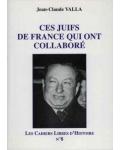 Ces Juifs de France qui ont collaboré