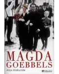 Magda Goebbels. Approche d'une vie