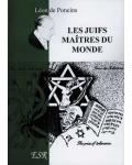 Les Juifs maîtres du monde