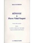 Réponse à Vidal-Naquet