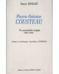 Pierre-Antoine Cousteau: un journaliste engagé (1932-1944)
