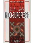 B.A.-BA Indo-européens