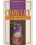 Crowley (Qui suis-je ?)