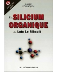 Le Silicium Organique de Loïc Le Ribault