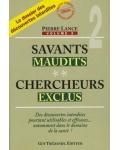 Savants maudits, chercheurs exclus, vol. 2