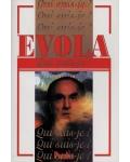 Evola (Qui suis-je?)