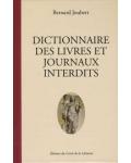 Dictionnaire des livres et journaux interdits