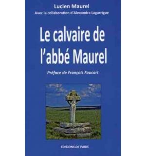 Le Calvaire de l'abbé Maurel