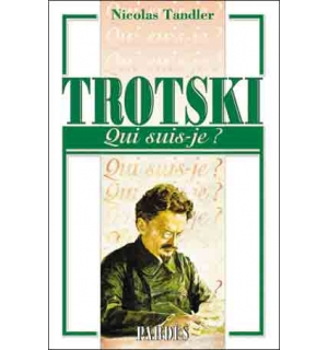 Trotski (Qui suis-je ?)