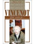 Vincenot (Qui suis-je?)