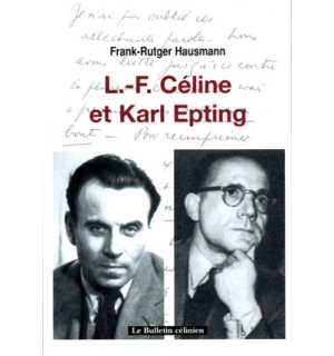 L.-F. Céline et Karl Epting