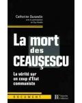 La Mort des Ceausescu
