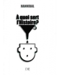 À quoi sert l'histoire ?