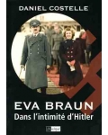 Eva Braun. Dans l'intimité d'Hitler