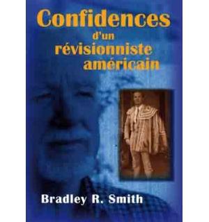 Confidences d'un révisionniste américain