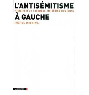 L'Antisémitisme à gauche