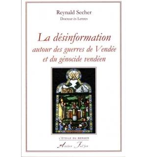 La Désinformation autour des guerres de Vendée