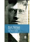 Knut Hamsun, rêveur et conquérant
