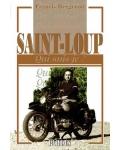 Saint-Loup (Qui suis-je?)