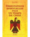 Orientations spirituelles pour un temps de crise
