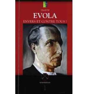 Evola, envers et contre tous !