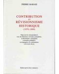 Contribution au révisionnisme historique (1979-1999)