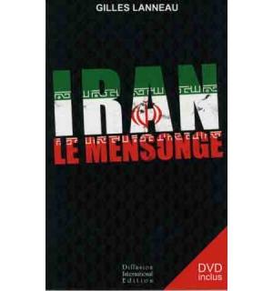 Iran, le mensonge