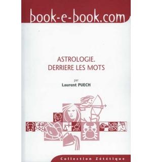 Astrologie, derrière les mots