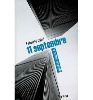 11 Septembre. La contre-enquête
