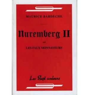 Nuremberg II ou les Faux Monnayeurs