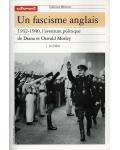 Un fascisme anglais, 1932-1940