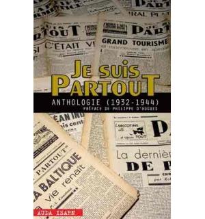 Je suis partout (anthologie 1932-1944)
